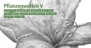 Pflanzenwelten V